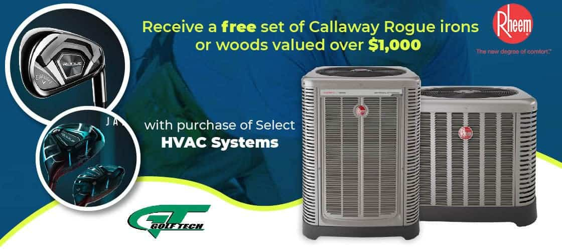 Free Golf Clubs with Purchase of 17 SEER or Higher system